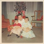 (Left to right) My sister Susan, Daddy, and I (Christmas 1968)
